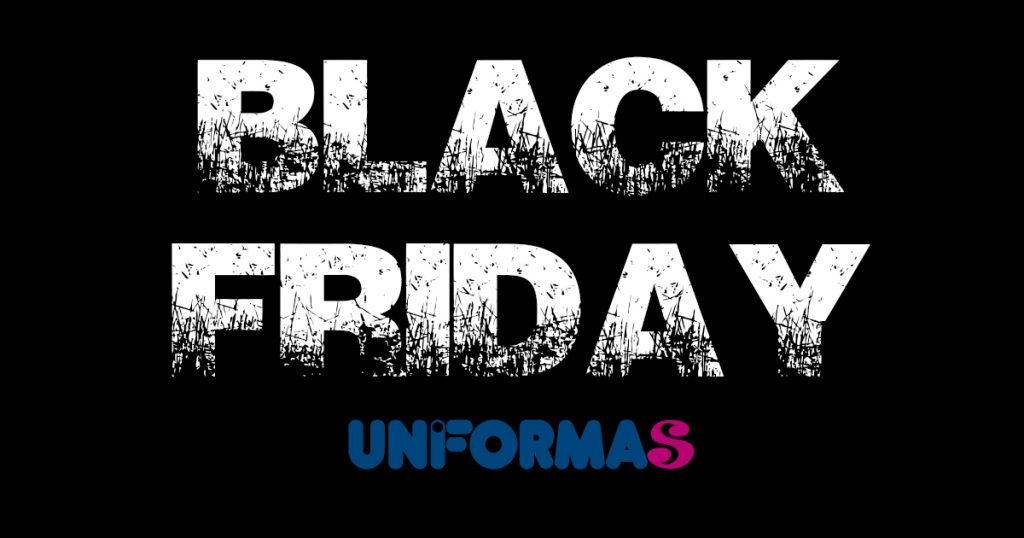 Black Friday Uniformas